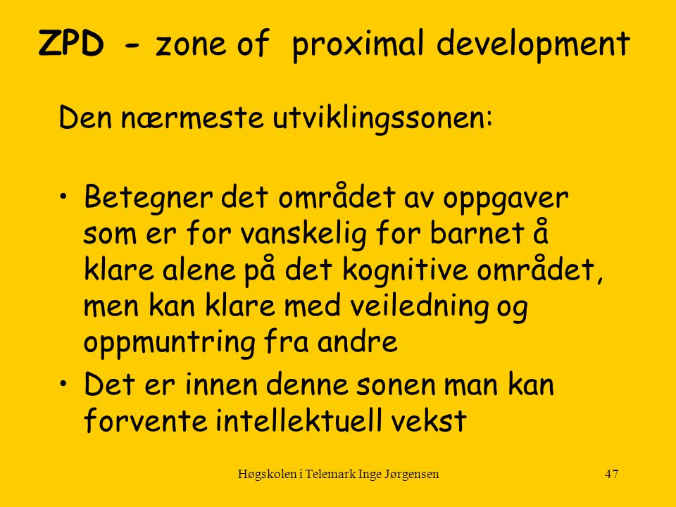 ZPD - zone of proximal development