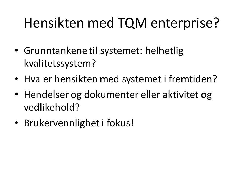 Hensikten med TQM enterprise