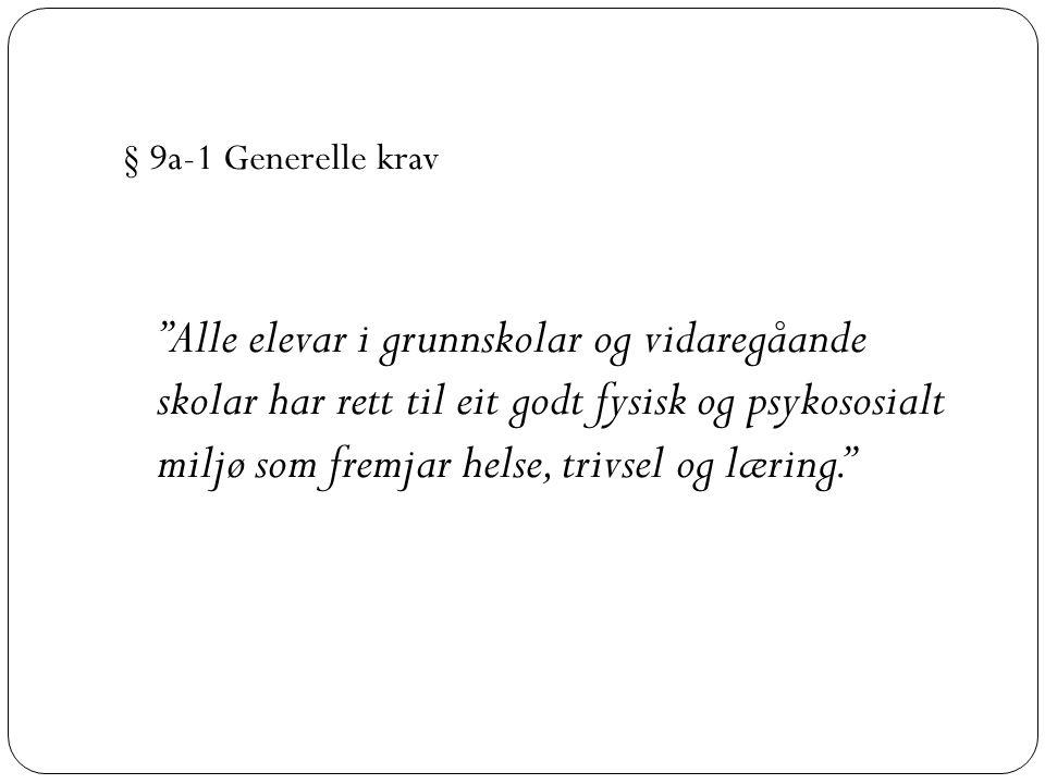 § 9a-1 Generelle krav