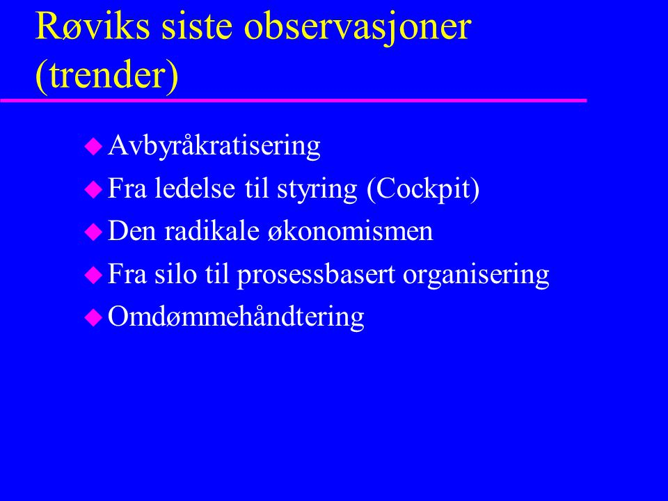 Røviks siste observasjoner (trender)