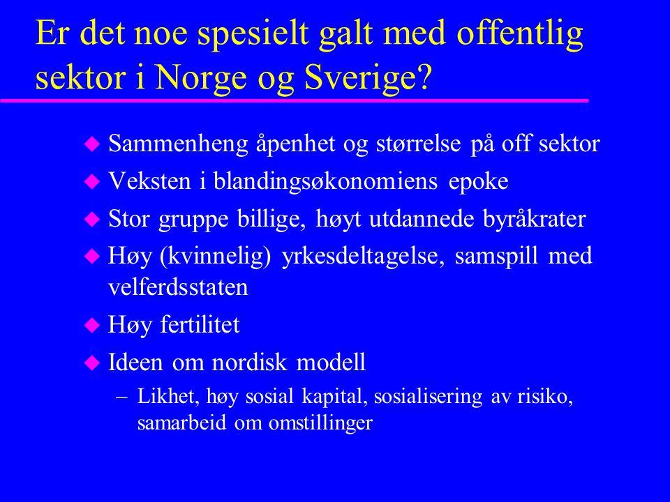 Er det noe spesielt galt med offentlig sektor i Norge og Sverige