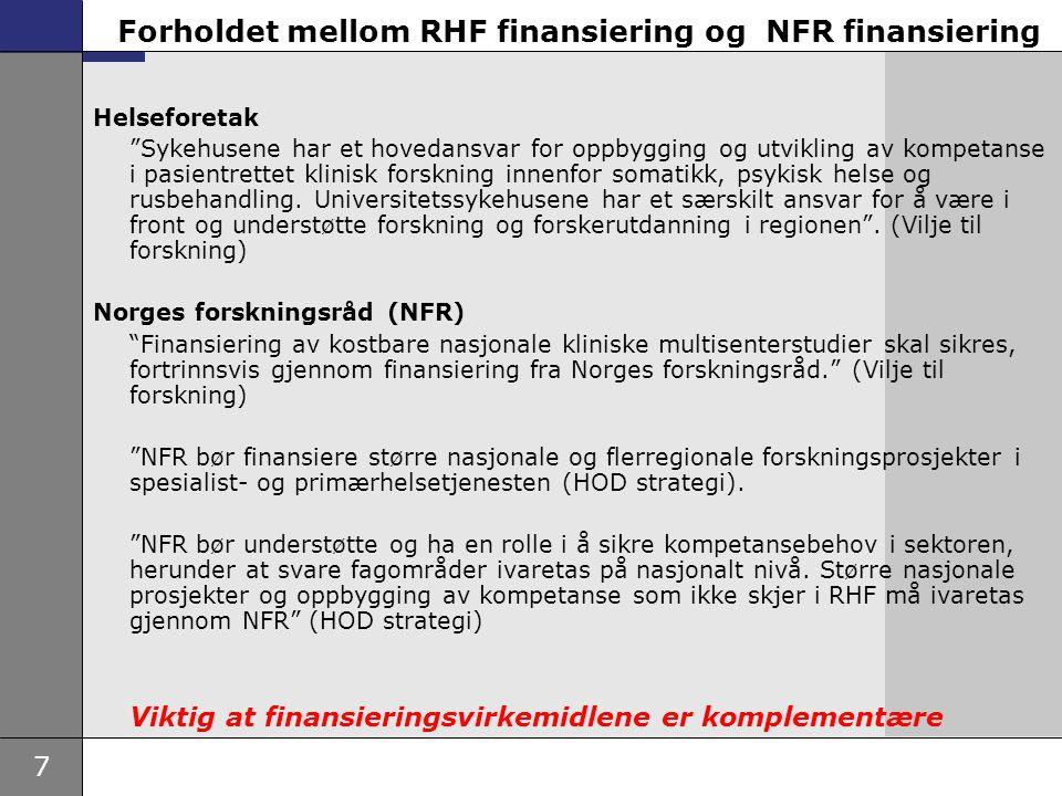 Forholdet mellom RHF finansiering og NFR finansiering