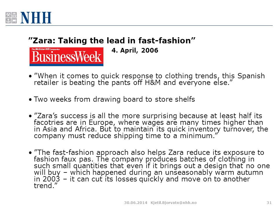 Zara: Taking the lead in fast-fashion 4. April, 2006