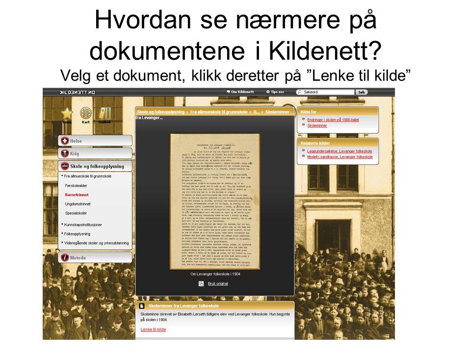 Hvordan se nærmere på dokumentene i Kildenett