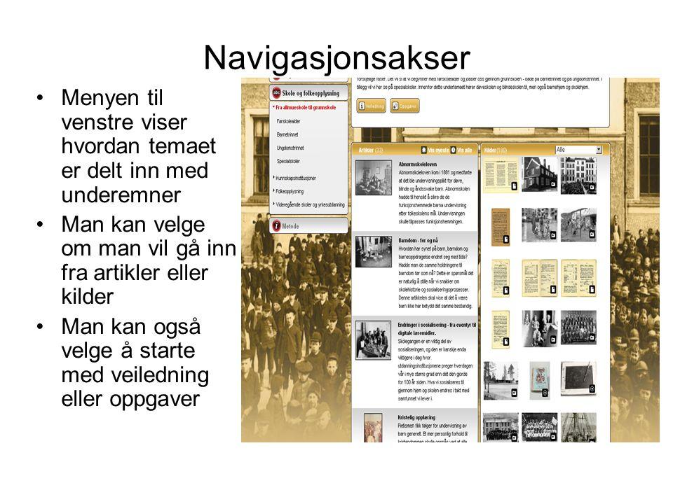 Navigasjonsakser Menyen til venstre viser hvordan temaet er delt inn med underemner. Man kan velge om man vil gå inn fra artikler eller kilder.