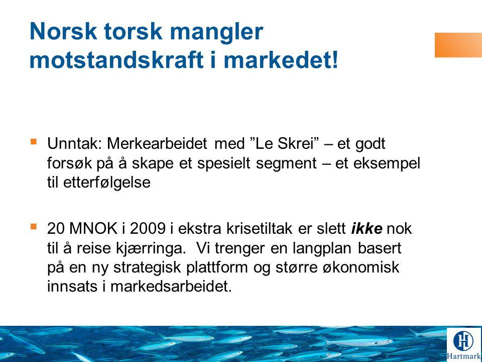 Norsk torsk mangler motstandskraft i markedet!