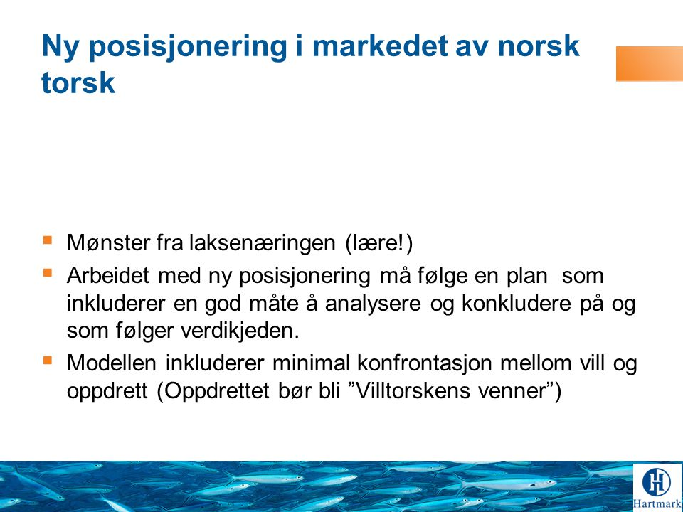 Ny posisjonering i markedet av norsk torsk