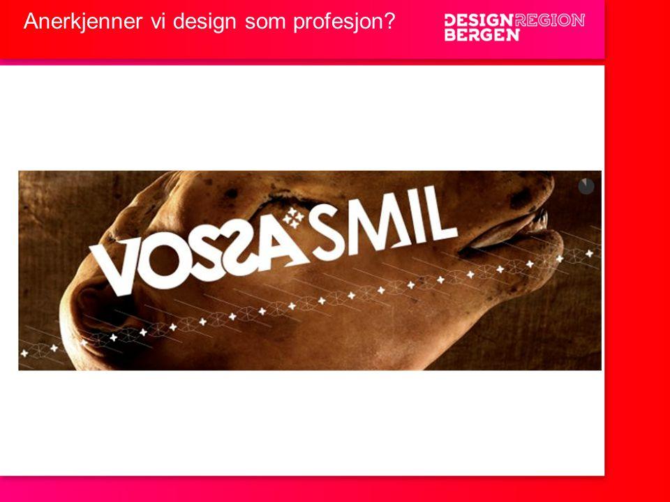 Anerkjenner vi design som profesjon