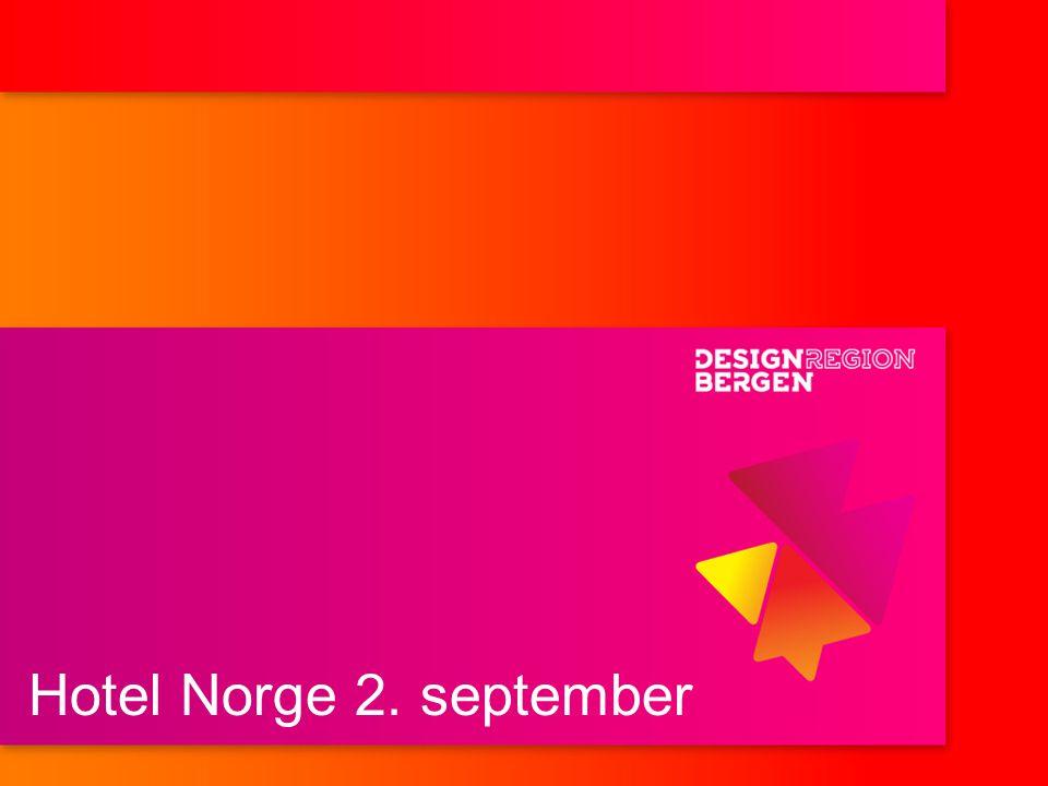 Hotel Norge 2. september