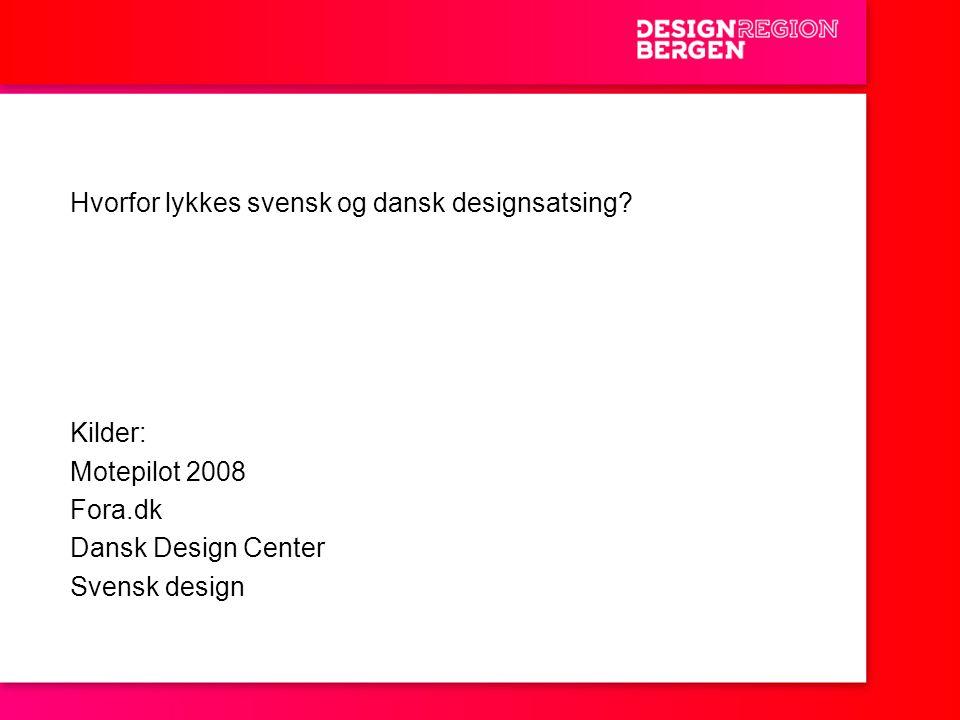 Hvorfor lykkes svensk og dansk designsatsing