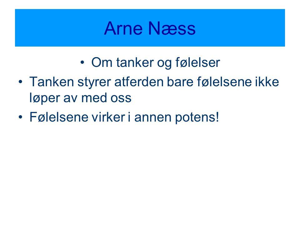 Arne Næss Om tanker og følelser