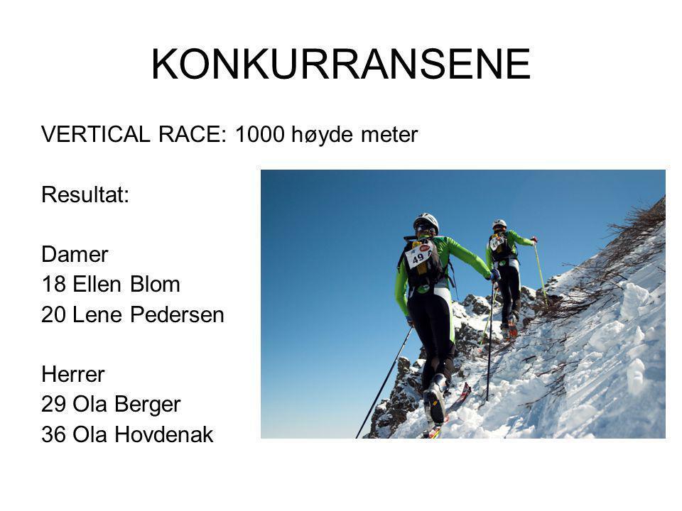 KONKURRANSENE VERTICAL RACE: 1000 høyde meter Resultat: Damer