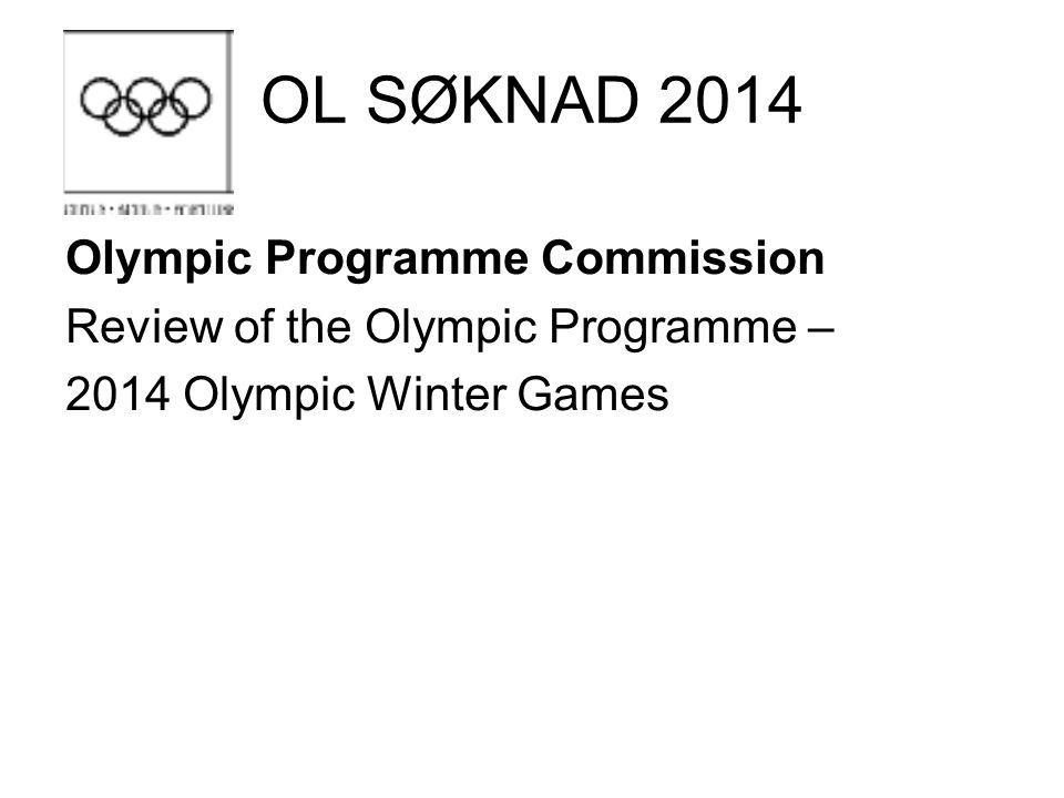 OL SØKNAD 2014 Olympic Programme Commission