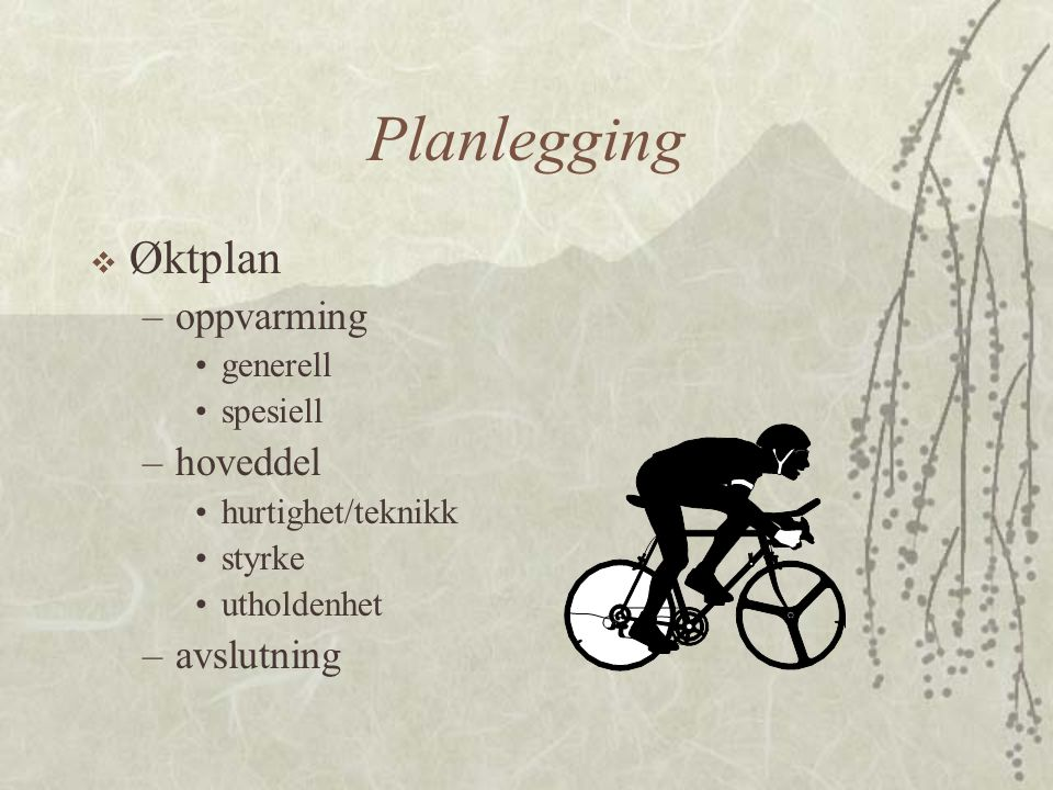 Planlegging Øktplan oppvarming hoveddel avslutning generell spesiell