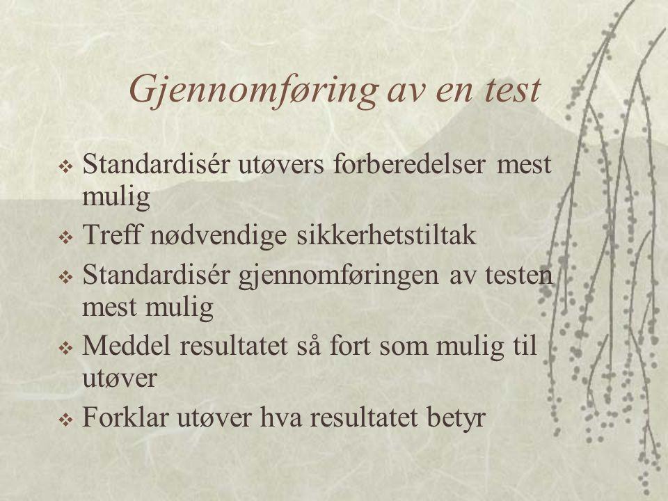 Gjennomføring av en test