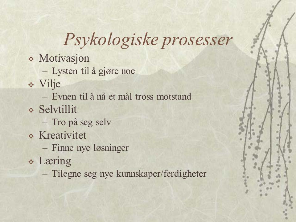 Psykologiske prosesser