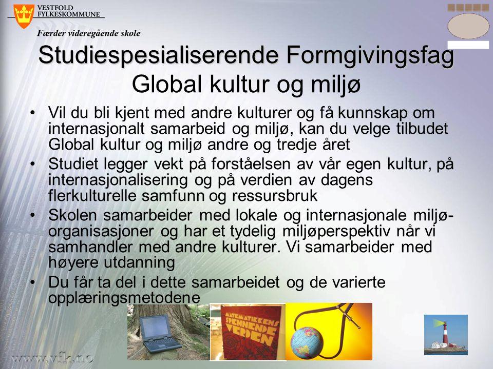 Studiespesialiserende Formgivingsfag Global kultur og miljø