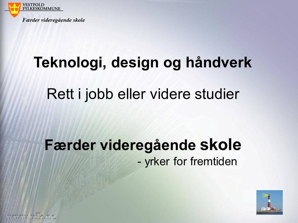 Teknologi, design og håndverk