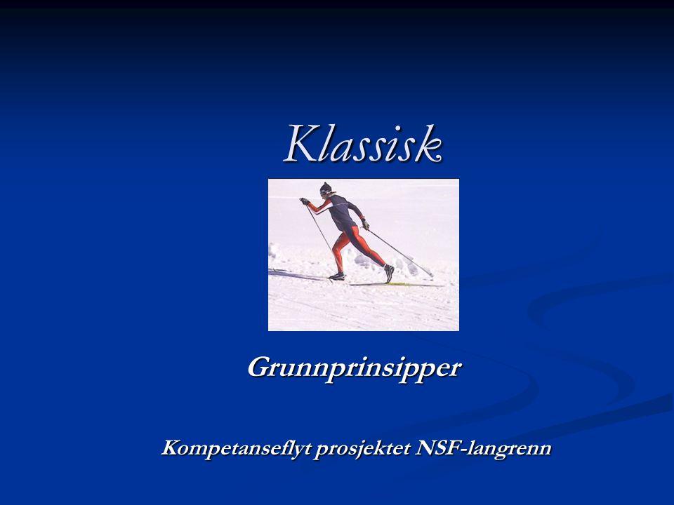 Grunnprinsipper Kompetanseflyt prosjektet NSF-langrenn