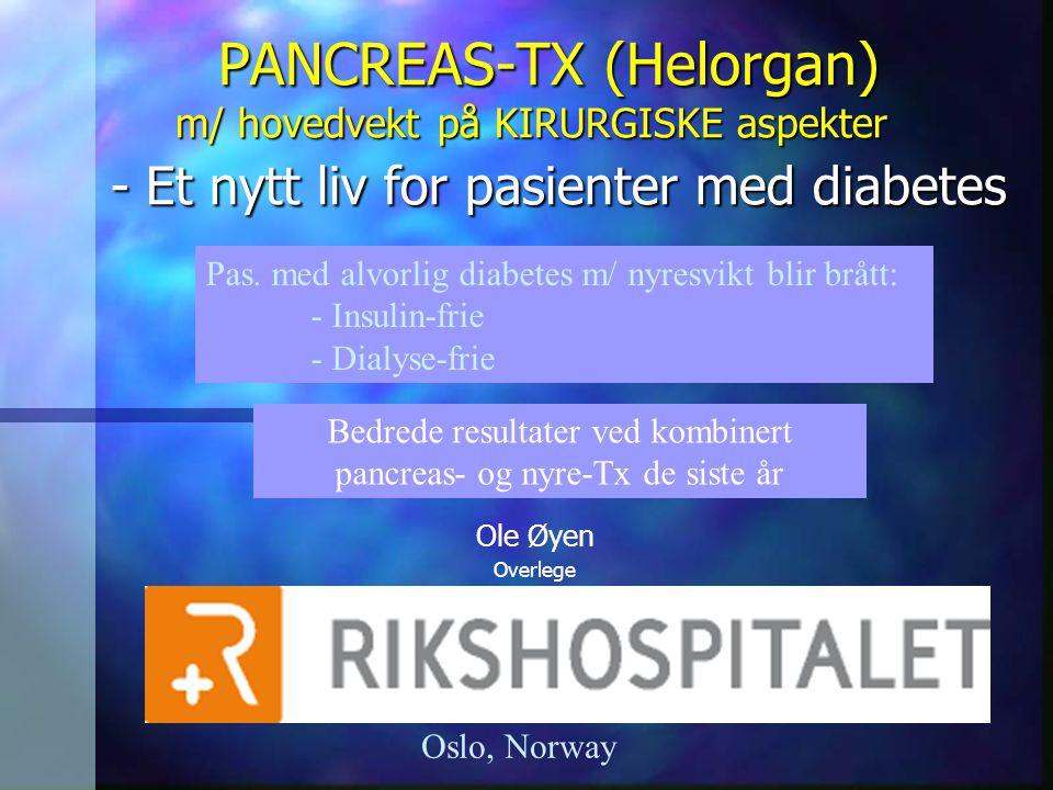Bedrede resultater ved kombinert pancreas- og nyre-Tx de siste år