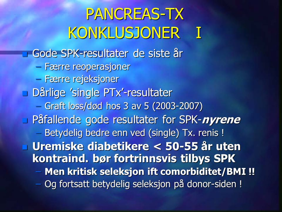 PANCREAS-TX KONKLUSJONER I