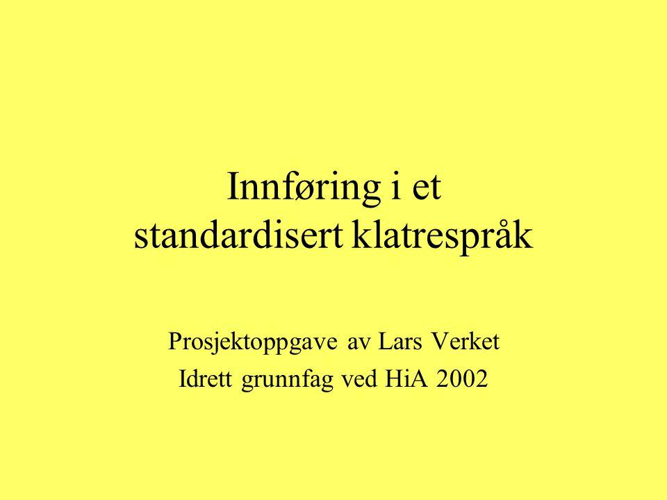 Innføring i et standardisert klatrespråk