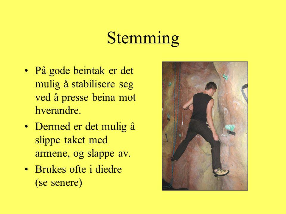 Stemming På gode beintak er det mulig å stabilisere seg ved å presse beina mot hverandre.