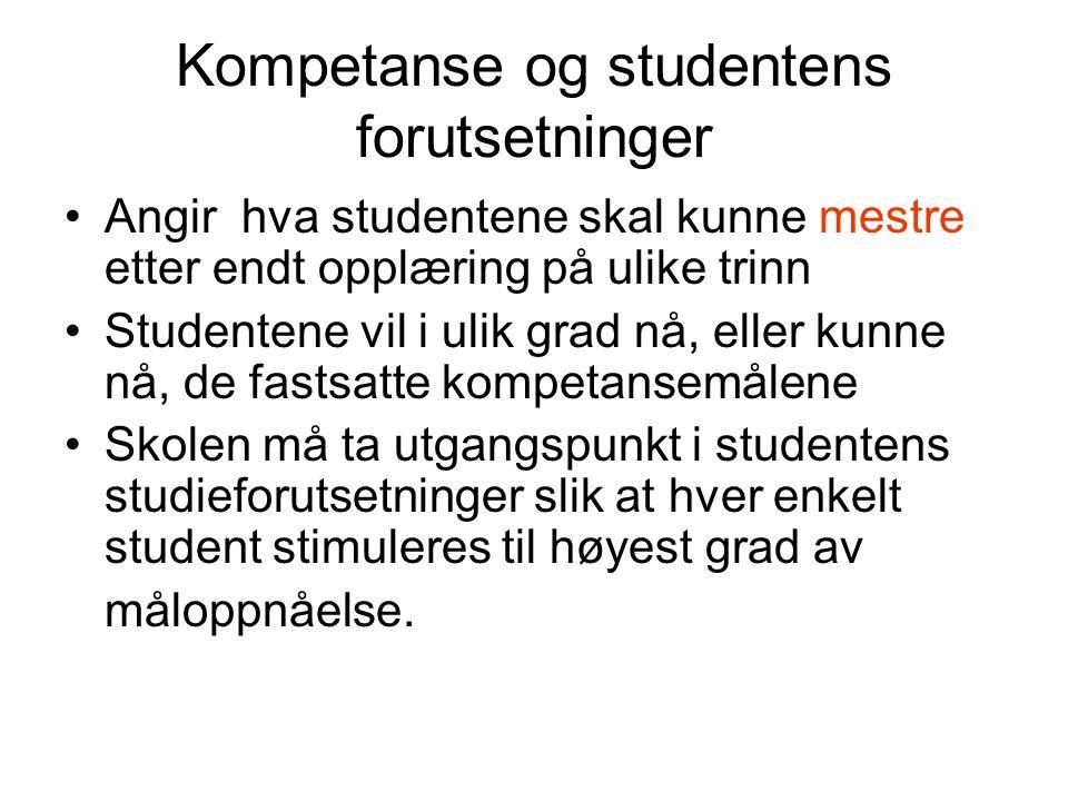 Kompetanse og studentens forutsetninger
