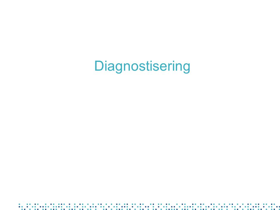 Diagnostisering