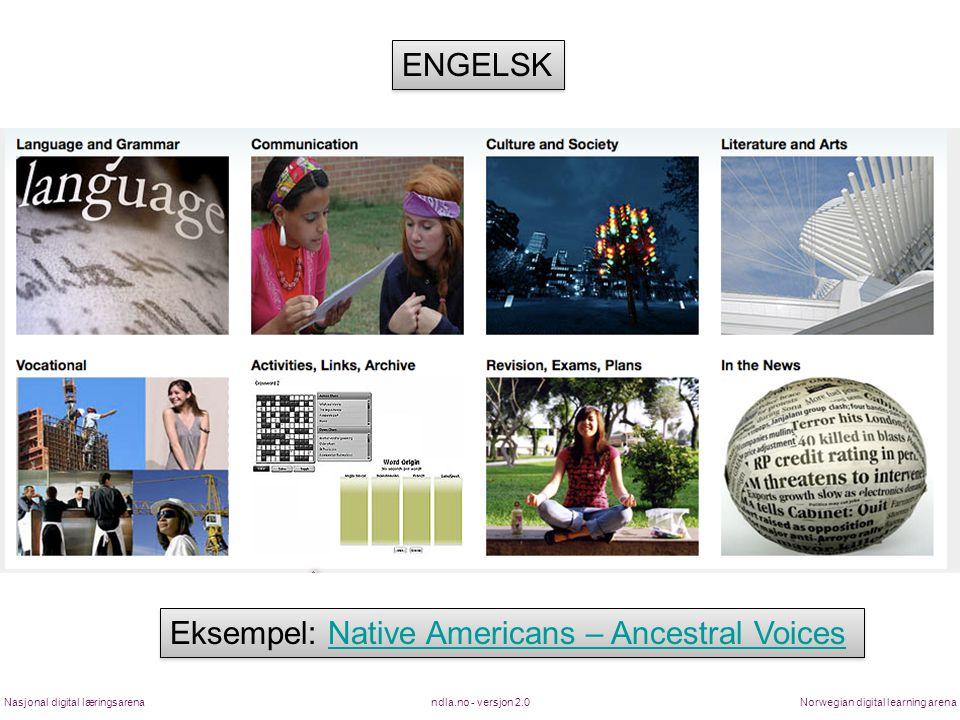 Eksempel: Native Americans – Ancestral Voices