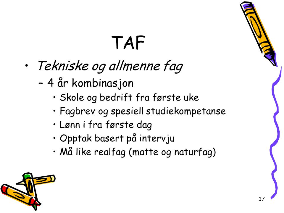 TAF Tekniske og allmenne fag 4 år kombinasjon