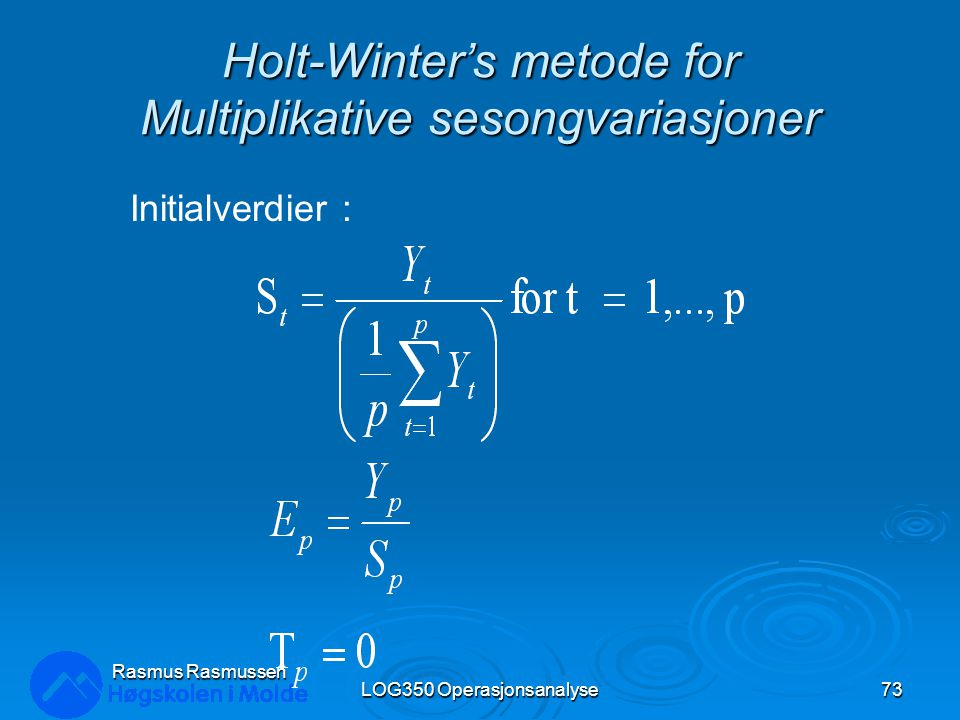 Holt-Winter's metode for Multiplikative sesongvariasjoner