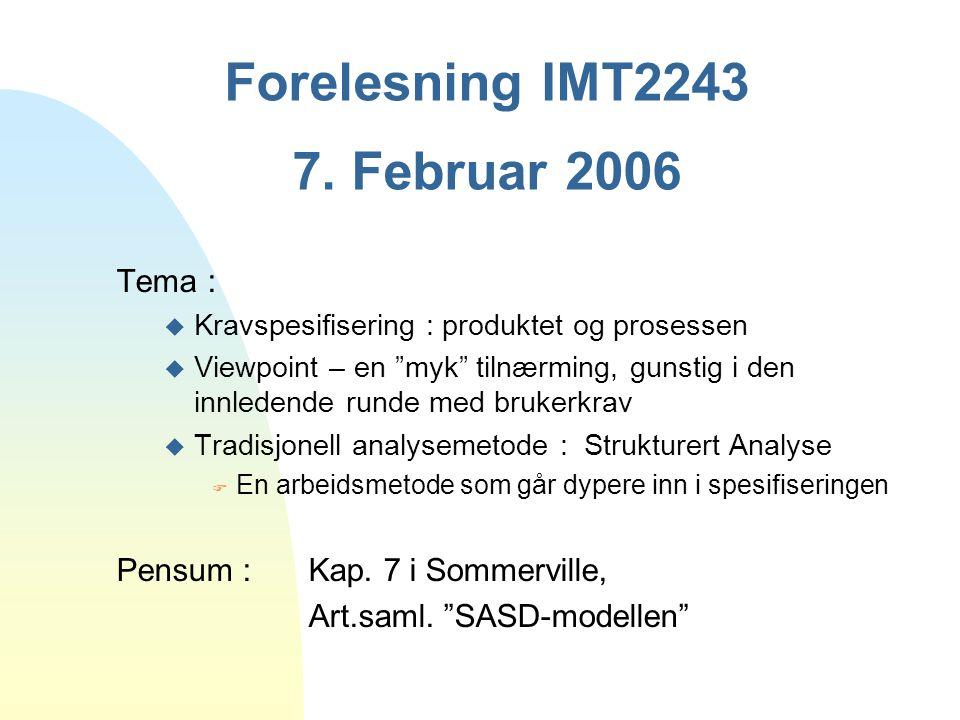 Forelesning IMT2243 7. Februar 2006