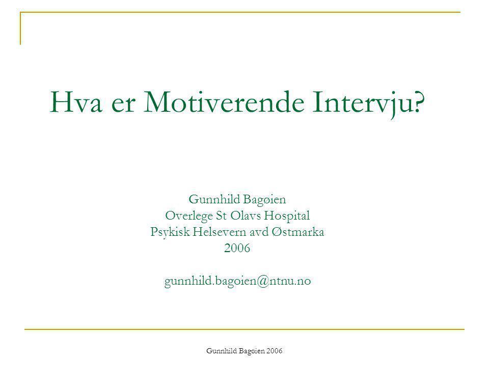 Hva er Motiverende Intervju