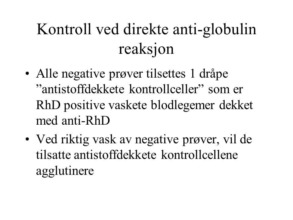 Kontroll ved direkte anti-globulin reaksjon
