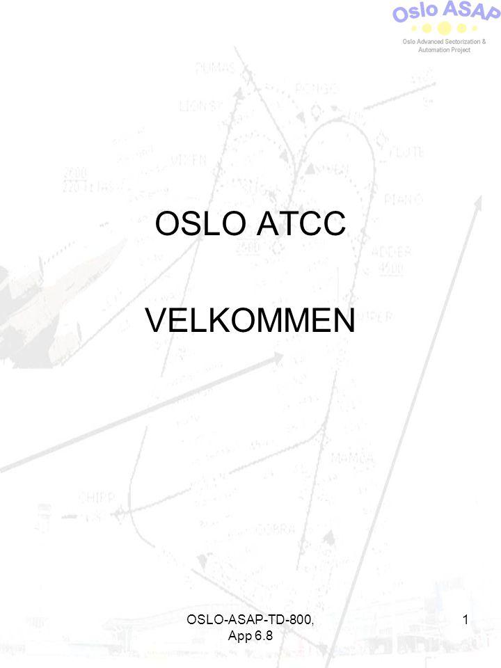 OSLO ATCC VELKOMMEN OSLO-ASAP-TD-800, App 6.8