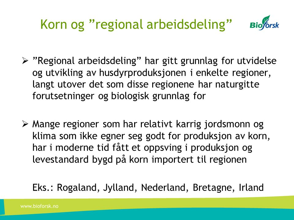 Korn og regional arbeidsdeling