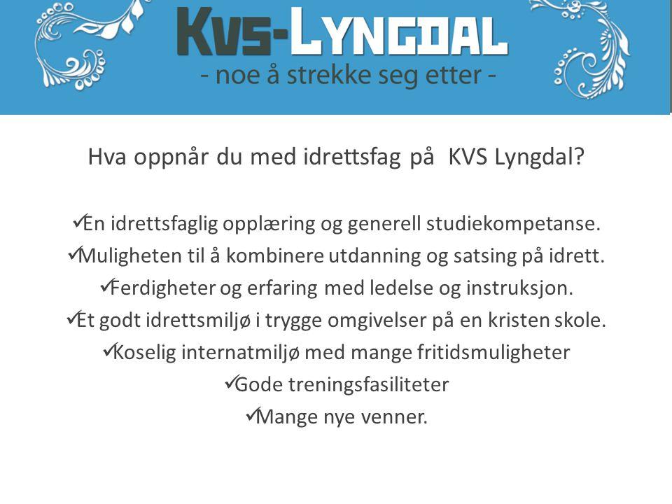 Hva oppnår du med idrettsfag på KVS Lyngdal