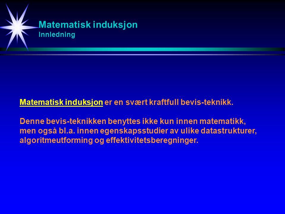 Matematisk induksjon Innledning