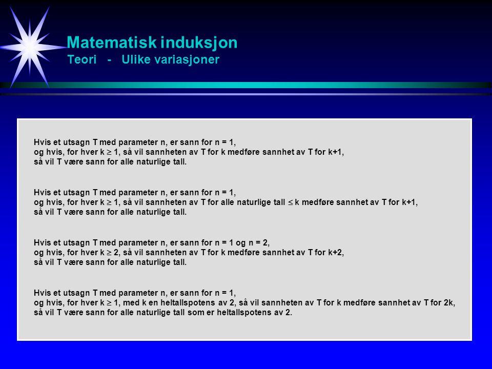 Matematisk induksjon Teori - Ulike variasjoner