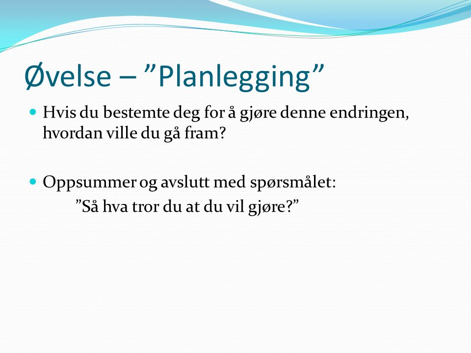 Øvelse – Planlegging