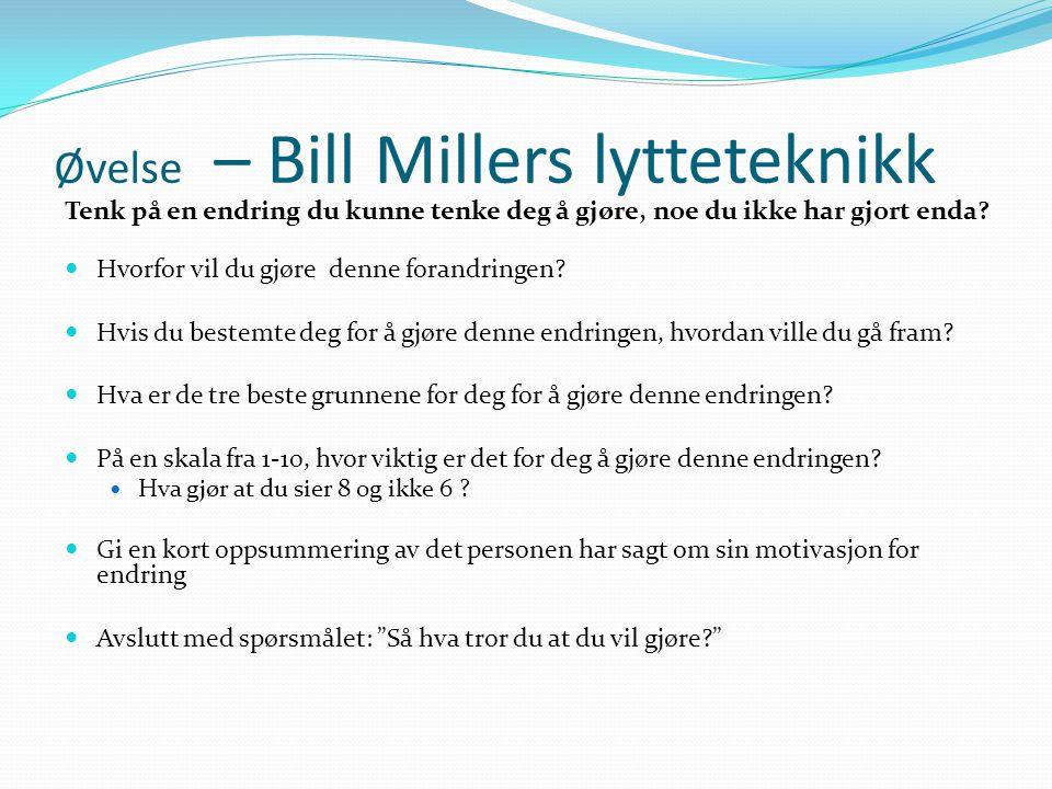 Øvelse – Bill Millers lytteteknikk