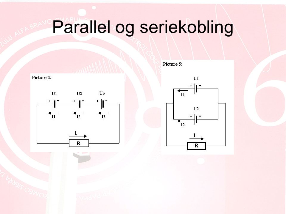 Parallel og seriekobling