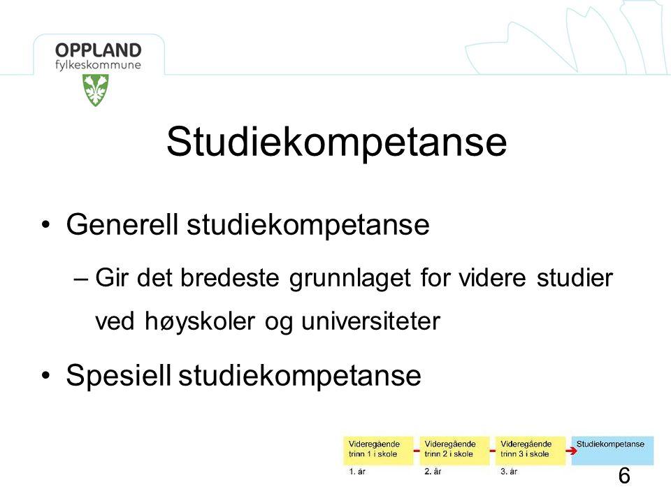Studiekompetanse Generell studiekompetanse Spesiell studiekompetanse