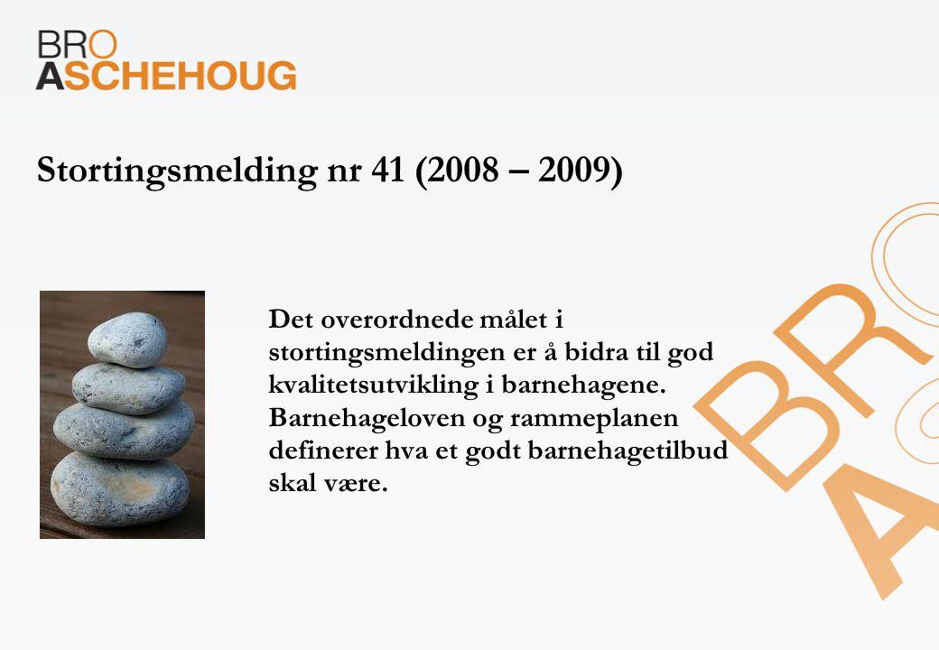 Stortingsmelding nr 41 (2008 – 2009)