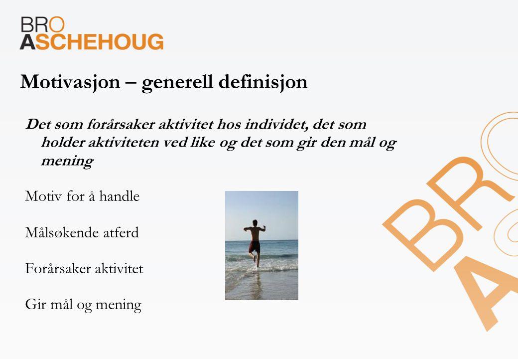 Motivasjon – generell definisjon