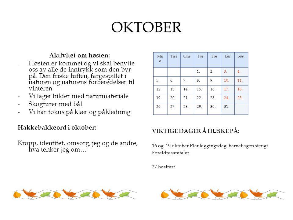 OKTOBER Aktivitet om høsten:
