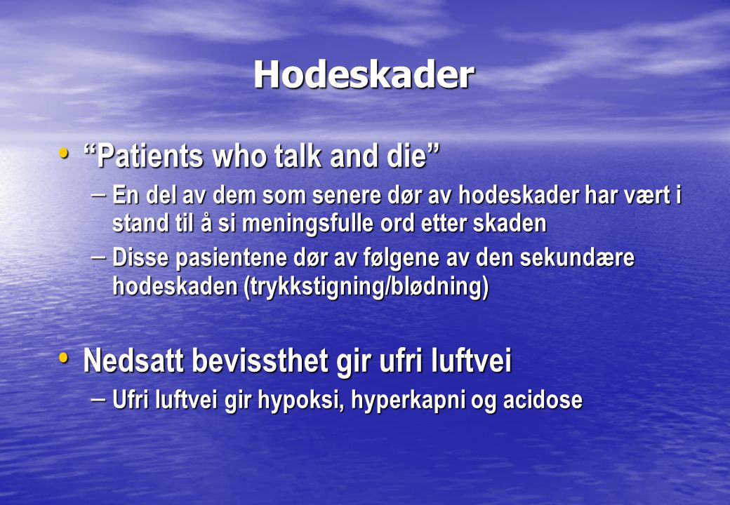Hodeskader Patients who talk and die