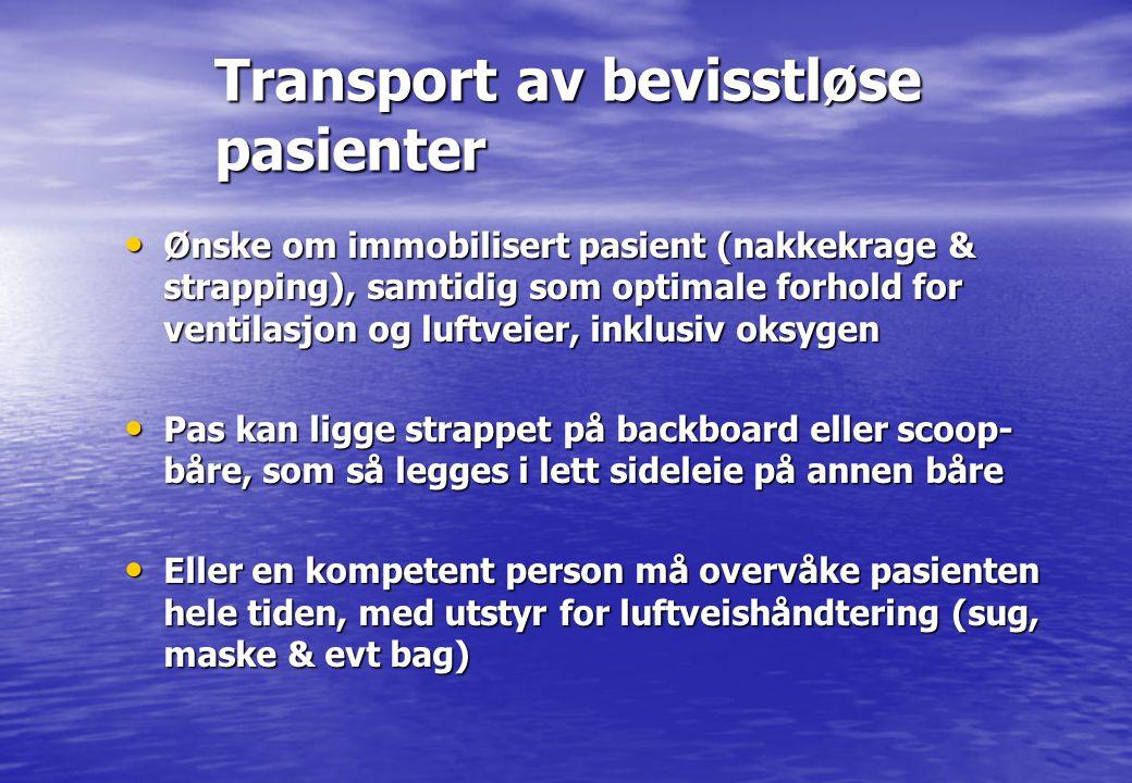 Transport av bevisstløse pasienter