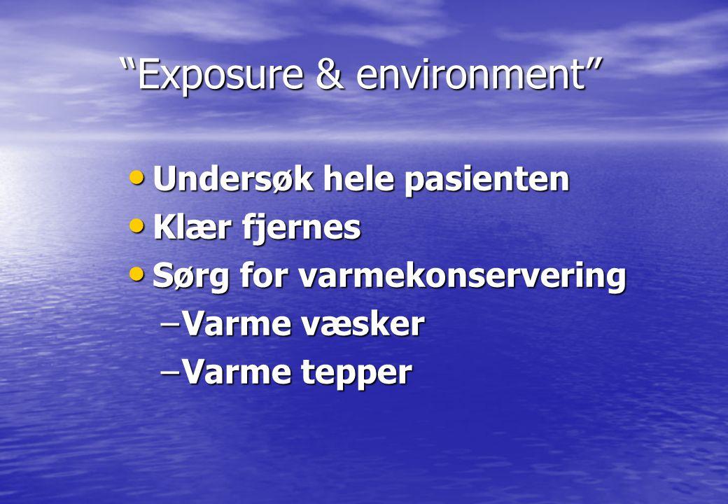 Exposure & environment